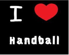 I LOVE HANDBALL!!!!!