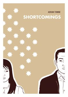Shortcomings by Adrian Tomine  This is one of the best contemporary representations of the Asian-American experience around, dealing with issues of race and identity, but also just life in general. Told through the flailing relationship of cynical Ben Tanaka and his more political girlfriend Miko Hayashi, Shortcomings shows Tomine at his best. It's also a masterful visual ode to the Bay Area and New York City, even when the two are at odds.