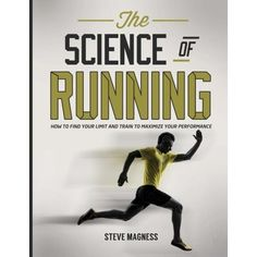 In The Science of Running, elite coach and exercise physiologist Steve Magness integrates the latest research with the training processes of the world's best runners, to deliver an in depth look at how to maximize your performance. Runner's World, Kindle, Speed Reading, High Intensity Interval Training, How To Run Faster, Motivate Yourself, Stay Fit, Indiana, Vows