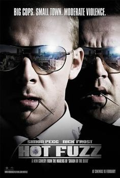 hot fuzz simon pegg and nick frost Film D'action, Bon Film, Film Serie, Film Books, Funny Movies, Comedy Movies, Great Movies, Awesome Movies, Horror Movies