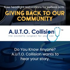 Share your story! Collision is giving back and needs your help finding unrecognized heroes. Read more. Need You, Did You Know, Auto Collision, Headlight Restoration, Giving Back, Your Story, Read More, Acting, Community