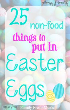 25 NON-food things to put in Easter Eggs