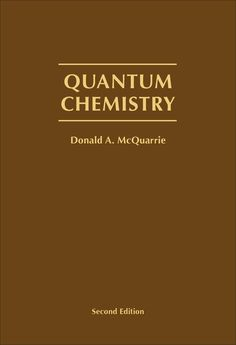 Quantum Chemistry, Second Edition, by Donald McQuarrie, published by University Science Books, Science Books, Used Books, Chemistry, University, Author, Alchemy, California, Change, Science