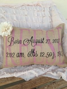 Birth announcement pillow–Love the idea of this for the Baby Girl's Room. Birth announcement pillow–Love the idea of this for the Baby Girl's Room. Girl Nursery, Girl Room, Nursery Decor, Baby Decor, Nursery Room, My Baby Girl, Our Baby, For Elise, Do It Yourself Inspiration