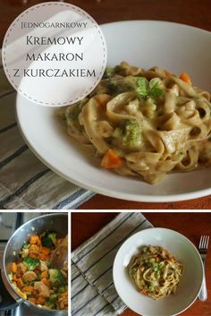 Przepis na jednogarnkowy, kremowy makaron z kurczakiem. Danie jednogarnkowe Pasta Recipes, Diet Recipes, Snack Recipes, Cooking Recipes, Healthy Recipes, Recipies, Good Food, Yummy Food, Foods With Gluten