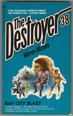For sale the destroyer book 38 bay city blast warren murphy richard sapir remo williams master chiun 1979 second printing may 1981 pinnacle books out of print paperback emorys memories. Pulp Fiction, Fiction Books, Science Fiction, Forever Book, Bay City, Adventure Stories, Reading, Printing, Hard Boiled