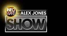 » Watch Alex Jones Show Alex Jones' Infowars: There's a war on for your mind!