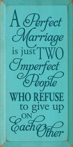 Wood Sign A Perfect Marriage Is Just Two Imperfect People Who. 18 x 9 Wedding shower gift engagement gift romantic gift anniversary gift gift ideas for wife. Wedding Anniversary Quotes, Wedding Quotes, Wedding Signs, Anniversary Gifts, Gift Wedding, Wedding Ideas, Wedding Phrases, Anniversary Quotes For Husband, Anniversary Scrapbook