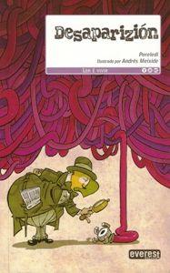 Desaparizión- Pereledi (Textos) e Andrés Meixide (Ilustracións)- Everest