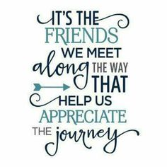 friends quotes & We choose the most beautiful It's the friends we meet along the way phrase for you.Silhouette Design Store: it's the friends we meet along the way phrase most beautiful quotes ideas Cute Love Quotes, Great Quotes, Now Quotes, Quotes To Live By, Peace Quotes, Positive Quotes, Motivational Quotes, Positive Mind, Short Friendship Quotes