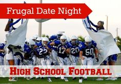 Frugal Date Friday: Go, Fight, Win - High School Football Game