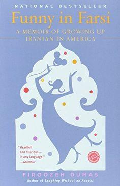 Funny in Farsi: A Memoir of Growing Up Iranian in America, http://www.amazon.com/dp/0812968379/ref=cm_sw_r_pi_n_awdm_R0oMxbX9CKBX1