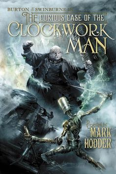 The Curious Case of the Clockwork Man - Book 2 of the Burton & Swinburne trilogy ~ This installment leans a bit farther into the fanasy genre than the first, with psychics and zombies (among other things), but it is still thoroughly enjoyable. With so many different subplots it's hard to see the forest for the trees, but in the end, it all wraps up nicely.