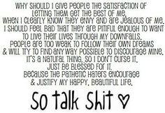 So talk shit