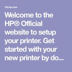 Printer setup from the HP® Official site Bean And Bacon Soup, Sweet Cornbread, Hp Printer, Twisted Humor, Get Started, 3 D, Connect, Software, Website