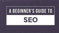 Do you want to learn everything about there is to know about SEO?  This is your A-Z SEO guide.