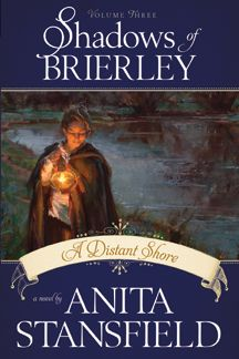 Shadows of Brierley, Vol. 3: A Distant Shore (Softcover)