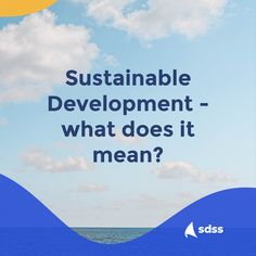 Sustainable Development - what does it mean? Feeling Happy, How Are You Feeling, Sustainable Development, Big Picture, Our Life, Sustainability, Happiness