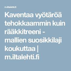 Kaventaa vyötäröä tehokkaammin kuin rääkkitreeni - mallien suosikkilaji koukuttaa   m.iltalehti.fi
