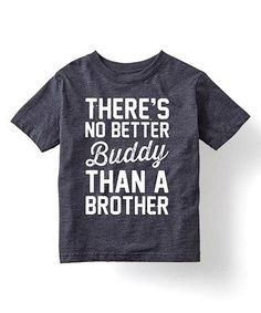 Look what I found on #zulily! Heather Blue 'No Better Buddy' Tee - Toddler & Boys #zulilyfinds