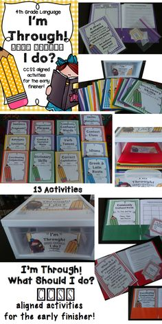 I'm Through! What Should I do? 4th Grade CCSS Aligned Language Activities. 13 Activities and Answer Key! **Each of these activities could be used as a center if you prefer to use them with your whole class**