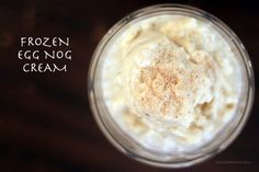 Frozen Eggnog Cream (S) Dairy Free *Sub stevia & maple flavoring for maple syrup