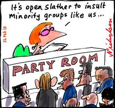 Senate committee recommends no insults, offence provision in discrimination bill Julia open slather on minorities cartoon (22 February 2013)