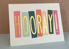 They did it!! Give them the biggest of congrats with our Hooray card!