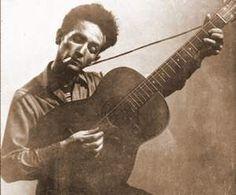 Favorite Singer/Songwriters - Woody Guthrie
