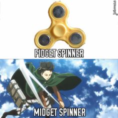 Midget spinner... ok... nooo... who made this? Whoever made this better run... Uh oh... Levi is chasing them...