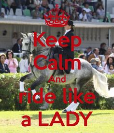 Keep Calm And ride like a LADY