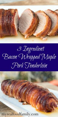 This 3 ingredient bacon wrapped maple pork tenderloin might just be the easiest meal you've ever made. It only takes a few minutes to prep.