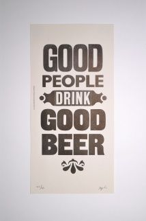 Hunter S. Thompson quote ''Good people drink good beer '' Letterpress poster by the hambledon