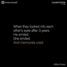 We looked at each others eyes the first time in 5 months. I feel in love again. Besties Quotes, Sad Quotes, Words Quotes, Life Quotes, Inspirational Quotes, Qoutes, Sayings, Friend Quotes, Teenage Love Quotes