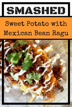 "smashed sweet potato with mexican bean ""ragu"" - low calorie lunch"