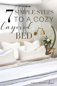 7 Simple Steps to a Cozy, Beautifully Layered Bed