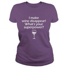 I Make Wine Disappear T-Shirts, Hoodies, Sweatshirts, Tee Shirts (21.99$ ==► Shopping Now!)