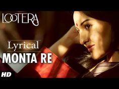 Monta Re #Lyrical #Lootera