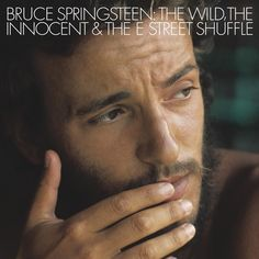 Bruce Springsteen - The Wild, The Innocent And The E Street Shuffle on 180g LP