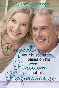 Respect your husband based on his position not his performance. #marriage