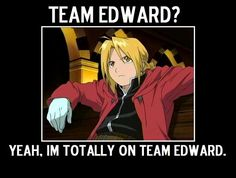 Fullmetal is the greatest thing that ever happened to television.