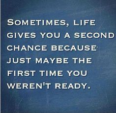 Second chance..Just maybe is right!  Amazing how our second chance came to be.  Serendipity!!!!
