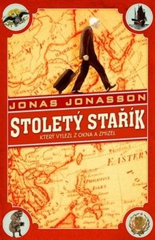 Jonas Jonasson: Stoletý stařík, který vylezl z okna a zmizel  Jonas Jonasson
