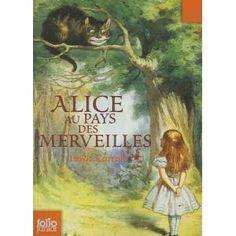 Alice au Pays des Merveilles - Lewis Carroll - Roman - J'ai