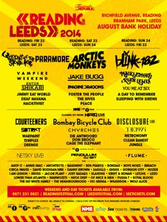 Reading and Leeds 2014 Line-up - I HAVE TO GO!!!! arctic monkeys - the 1975 - the neighbourhood - bombay bicycle club - paramore - foster the people - vampire weekend ! most of my fave bands at one festival :3   <3