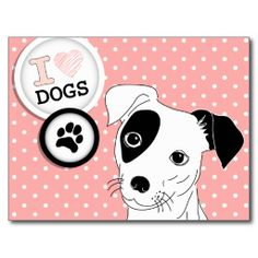 Pink I Love Dogs Black and White Dog Post Cards