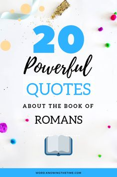 20 Quotes about the book of Romans & Epistle is really the chief part of the New Testament and the very purest Gospel. It is worthy of every christian to read. Bible Study For Kids, Bible Study Tools, The Book Of Romans, Encouraging Bible Verses, Bible Quotes, Bible Studies For Beginners, The Cross Of Christ, Sharing Quotes
