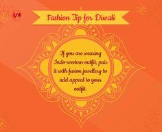 Fashion Tip for Diwali. #thewomenwear #FashionTip #TipOfTheDay