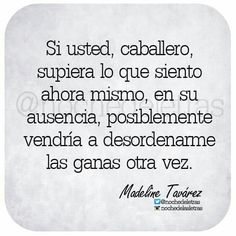 Si usted, caballero.
