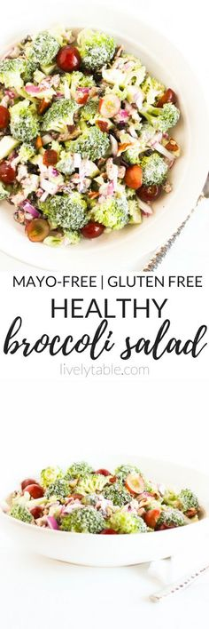 A delicious and healthy broccoli salad that is perfect for summer cookouts. It's light and crunchy and made with NO mayo! (gluten-free)   via livelytable.com